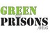 GreenPrisons